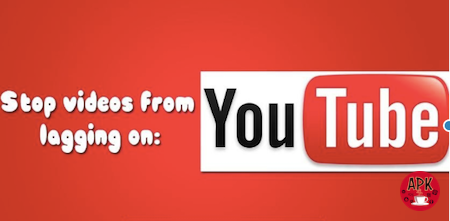 Youtube video lags on Android - solve the problem with ease!