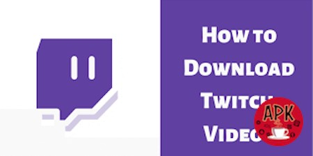 An Easy Guide on How to Download Videos from Twitch