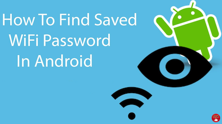 How to find android wifi password
