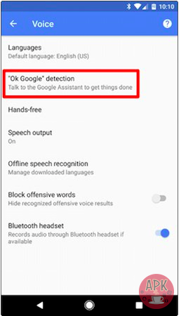 How To Disable Ok Google On Android - Apkafe.com