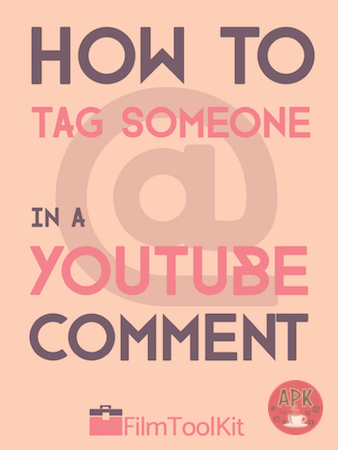 How To Tag In Youtube Comment