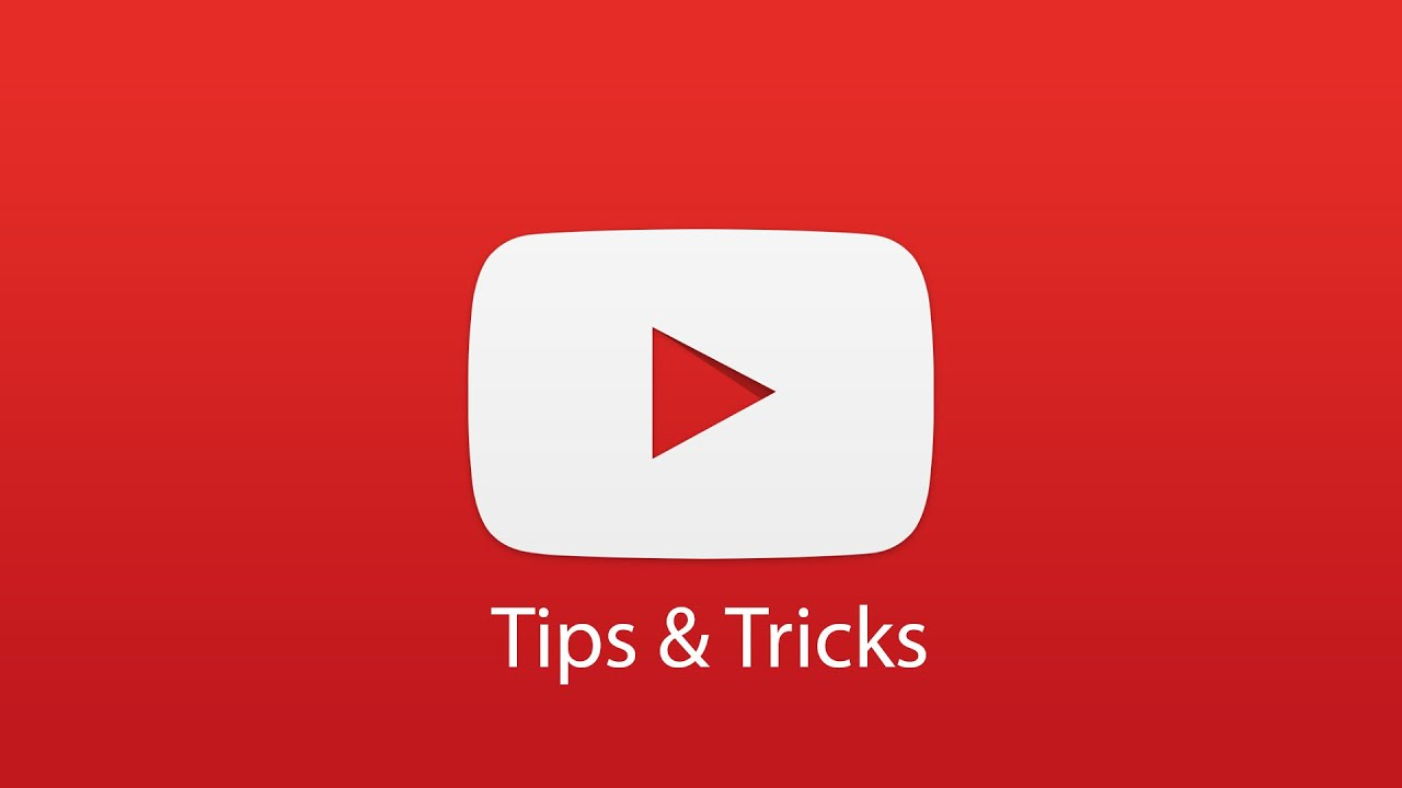 Top tip for Youtube - Tip and Tricks - Apkafe.com