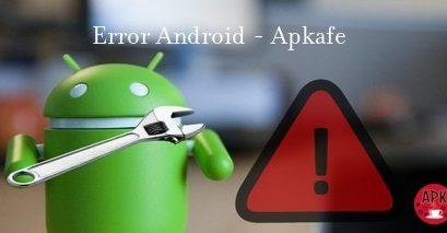 Error on Android – Apkafe