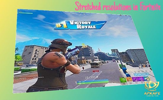 stretched resolutions  fortnite   play  pc