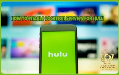 How to enable location services for Hulu
