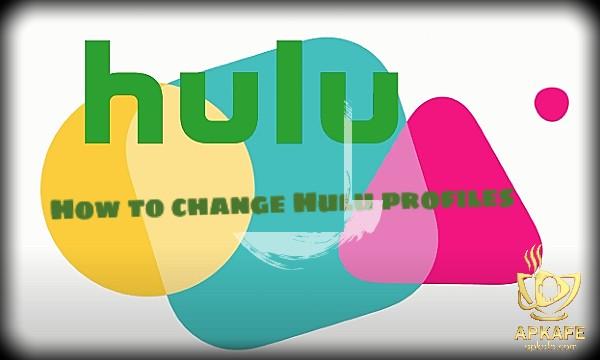 How to change Hulu profiles